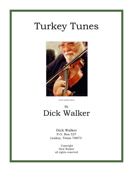 The Turkey Tunes A Humorous Collection Of Nine Tunes Celebrating The Texas Turkey