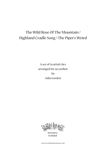 The Wild Rose Of The Mountain Highland Cradle Song The Pipers Weird