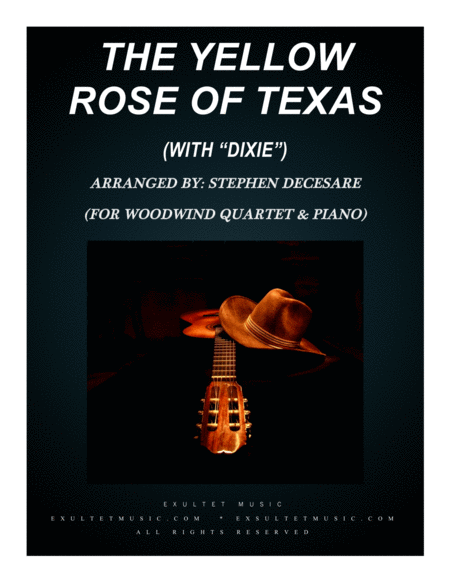 The Yellow Rose Of Texas With Dixie For Woodwind Quartet And Piano