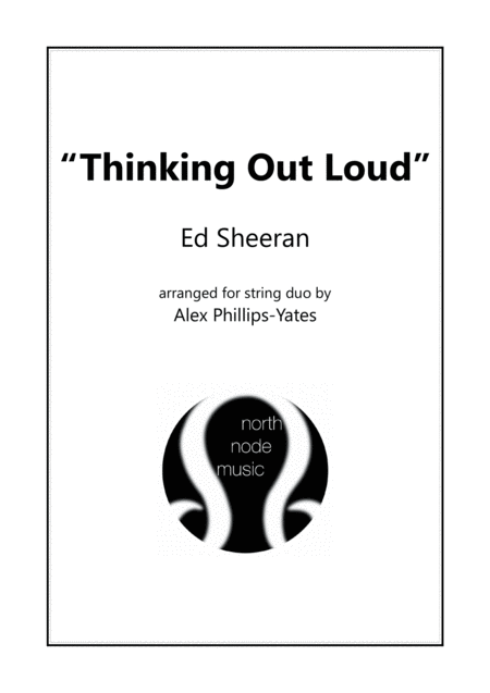 Thinking Out Loud By Ed Sheeran String Duo Violin And Cello