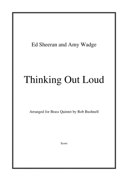 Thinking Out Loud Ed Sheeran Brass Quintet