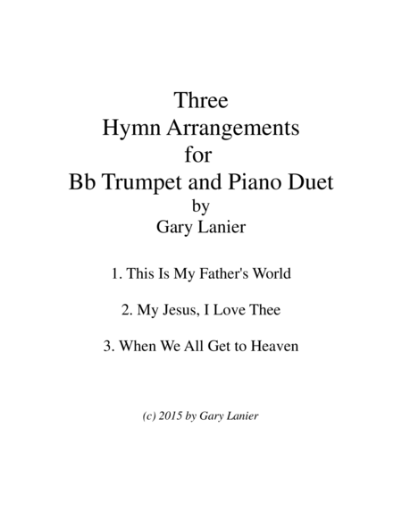 Three Hymn Arrangements For Bb Trumpet And Piano Duet Trumpet Piano With Trumpet Part
