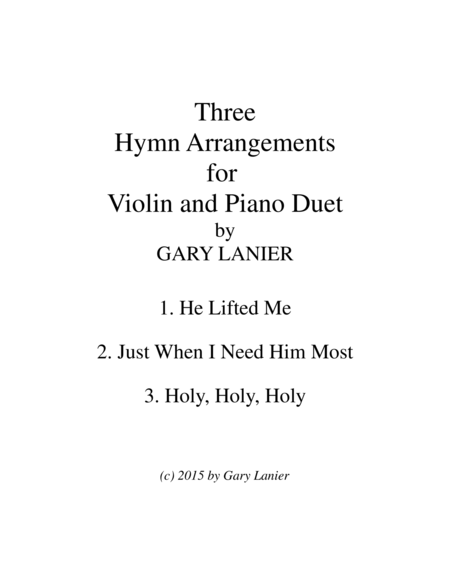 Three Hymn Arrangements For Violin And Piano Duet Violin Piano With Violin Part