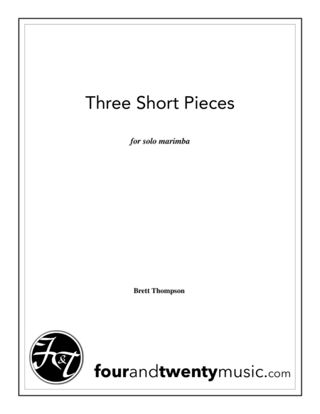 Three Short Pieces For Solo Marimba
