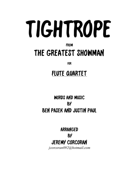 Tightrope From The Greatest Showman For Flute Quartet
