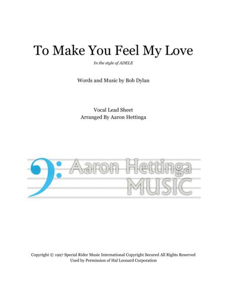 To Make You Feel My Love Vocal Lead Sheet
