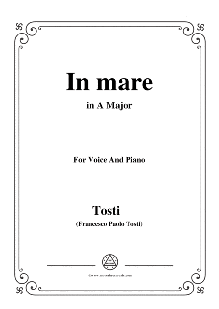 Tosti In Mare In A Major For Voice And Piano