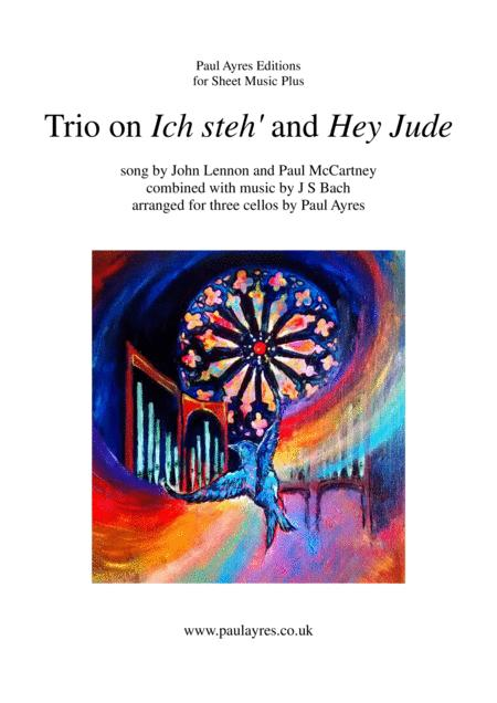 Trio On Ich Steh And Hey Jude For Three Cellos