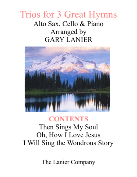 Trios For 3 Great Hymns Alto Sax Cello With Piano And Parts