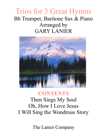 Trios For 3 Great Hymns Bb Trumpet Baritone Sax With Piano And Parts