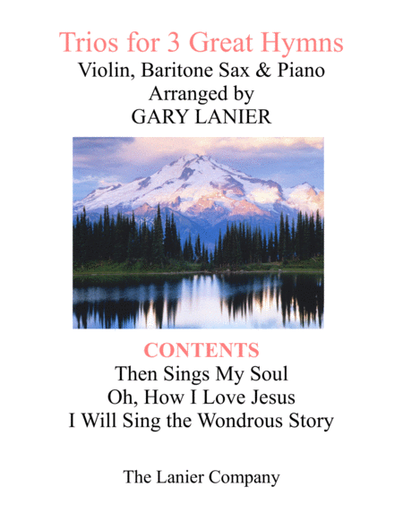 Trios For 3 Great Hymns Violin Baritone Sax With Piano And Parts
