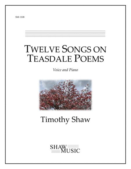Twelve Songs On Teasdale Poems
