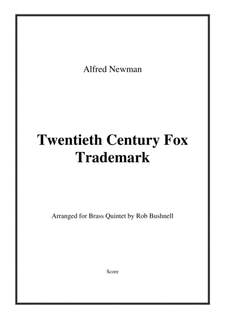 Twentieth Century Fox Trademark Newman Brass Quintet With Optional Percussion
