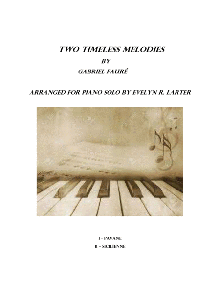 Two Timeless Melodies By Gabriel Faur