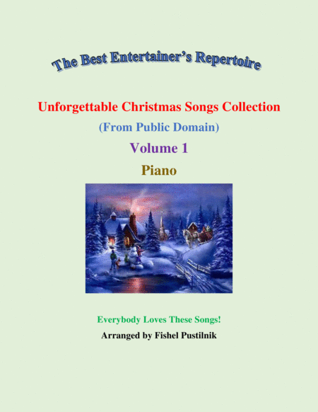 Unforgettable Christmas Songs Collection From Public Domain For Piano Volume 1 Video