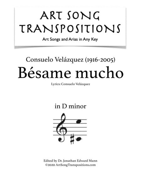 Velzquez Bsame Mucho In Spanish Transposed To D Minor