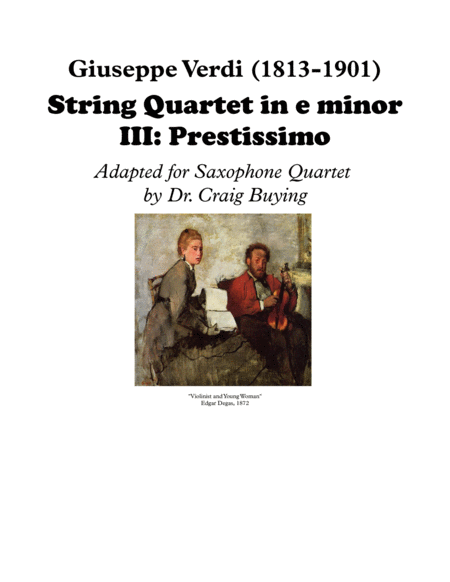 Verdi Prestissimo From String Quartet In E For Saxophone Quartet
