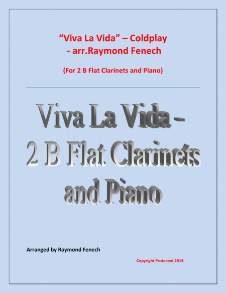 Viva La Vida Coldplay 2 B Flat Clarinets And Piano With Optional Drum Set