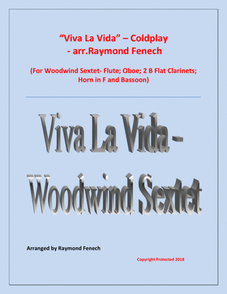 Viva La Vida Coldplay Woodwind Sextet Flute Oboe 2 Clarinets In B Flat Horn In F Bassoon With Optional Drum Set