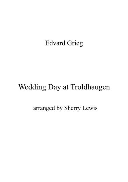 Wedding Day At Troldhaugen Duo For String Duo Woodwind Duo Any Combination Of A Treble Clef Instrument And A Bass Clef Instrument Concert Pitch