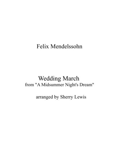 Wedding March By Mendelssohn Duo For String Duo Woodwind Duo Any Combination Of A Treble Clef Instrument And A Bass Clef Instrument Concert Pitch