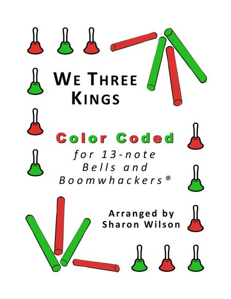 We Three Kings For 13 Note Bells And Boomwhackers With Color Coded Notes