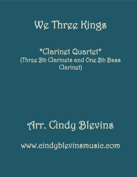 We Three Kings For Clarinet Quartet With Bass Clarinet