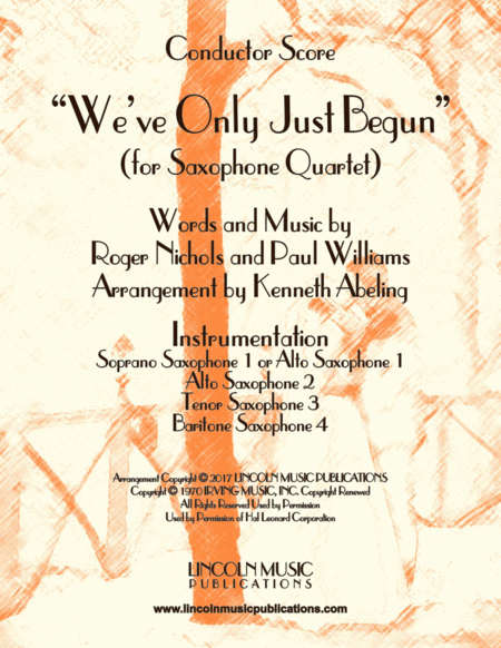 We Ve Only Just Begun For Saxophone Quartet Satb Or Aatb