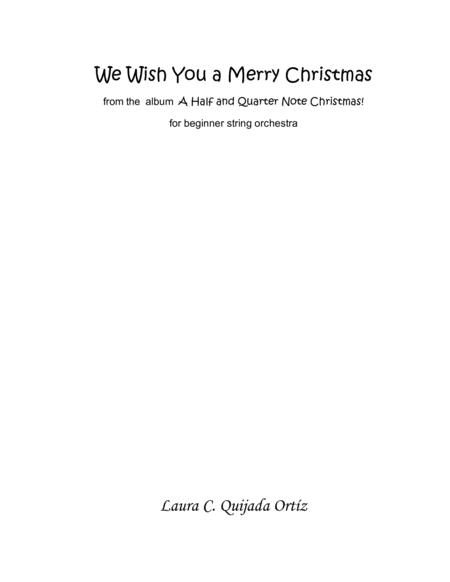 We Wish You A Merry Christmas From The Album A Quarter And Half Note Christmas String Orchestra
