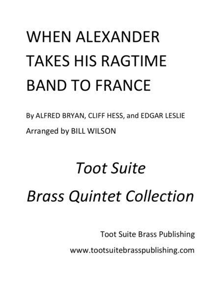 When Alexander Takes His Ragtime Band To France