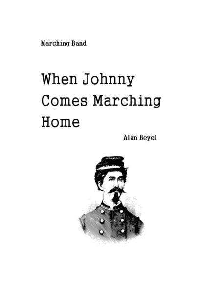 When Johnny Comes Marching Home For Marching Band