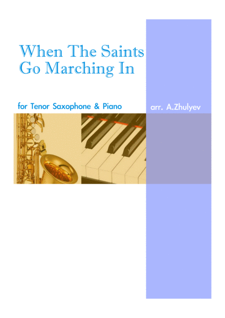 When The Saints Go Marching In For Tenor Saxophone And Piano