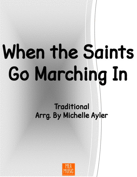 When The Saints Go Marching In Level 4a