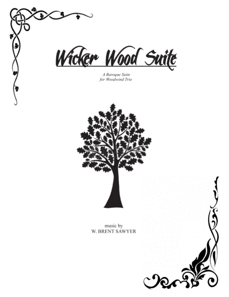 Wicker Wood Suite Woodwind Trio Suite