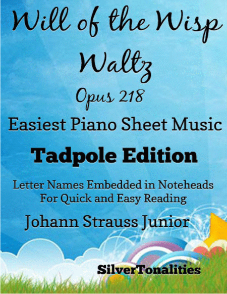Will Of The Wisp Waltz Opus 218 Easiest Piano Sheet Music Tadpole Edition