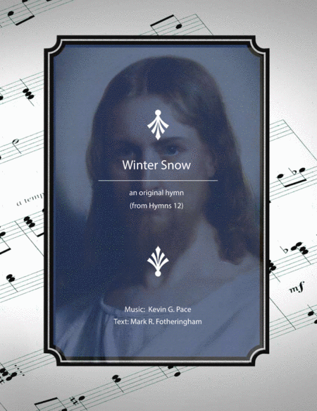 Winter Snow An Original Christmas Hymn