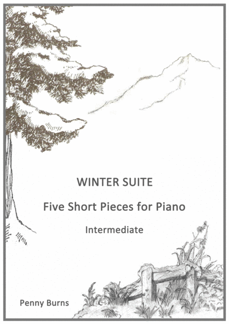 Winter Suite Five Short Pieces For Piano