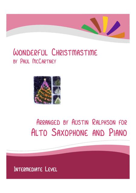 Wonderful Christmastime Alto Sax And Piano Intermediate Level With Free Backing Track To Play Along