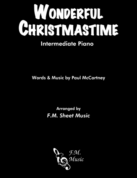 Wonderful Christmastime Intermediate Piano