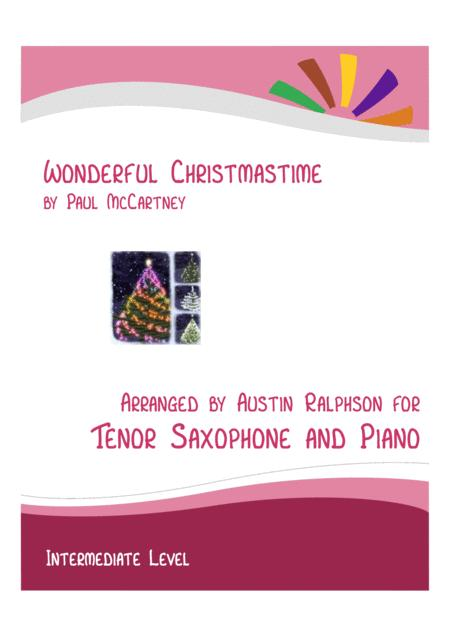 Wonderful Christmastime Tenor Sax And Piano Intermediate Level With Free Backing Track To Play Along