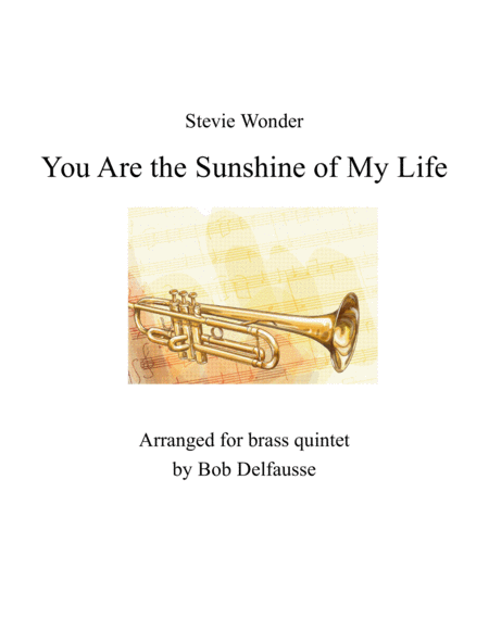 You Are The Sunshine Of My Life For Brass Quintet