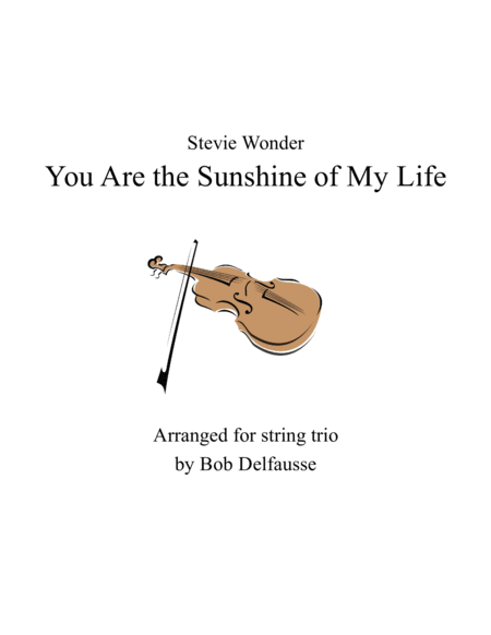 You Are The Sunshine Of My Life For String Trio