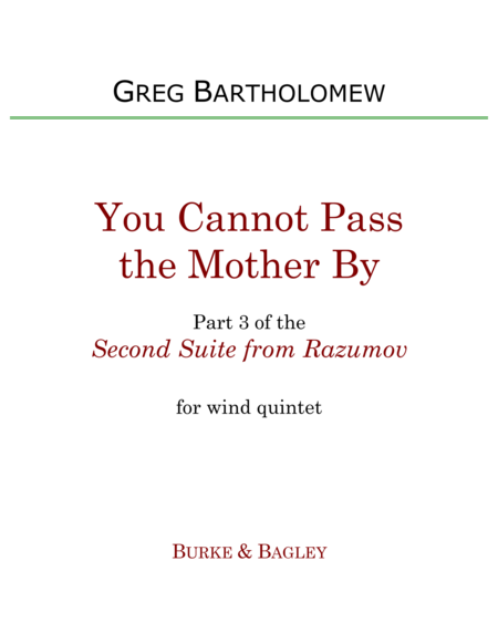 You Cannot Pass The Mother By Part 3 Of Second Suite From Razumov For Wind Quintet