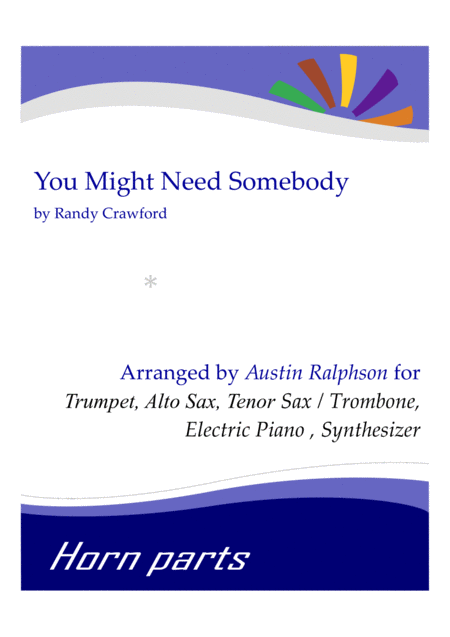 You Might Need Somebody Horn Parts Electric Piano And Synthesizer Synth Strings